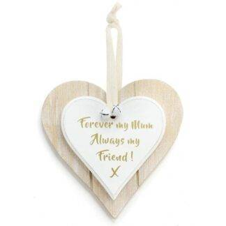 Forever My Mum Always My Friend Pass Me The Gin And Watch Me Get Fabulous Hanging Heart Plaque